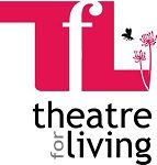 theatreforliving