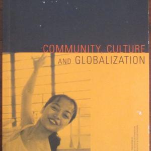 Community, Culture and Globalization