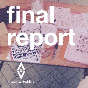 Creative Publics Final Report